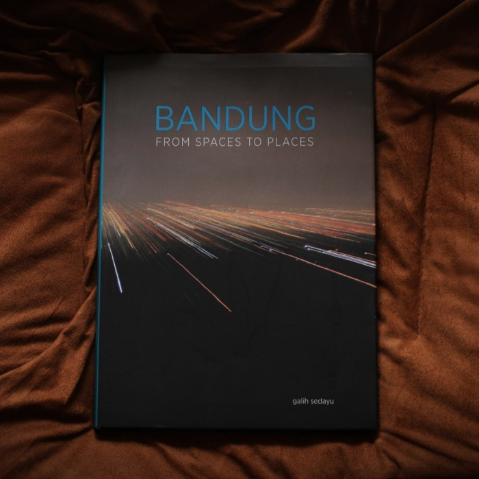 bandung from spaces to places