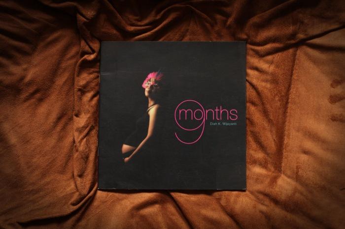 nine months_diah wijayanti